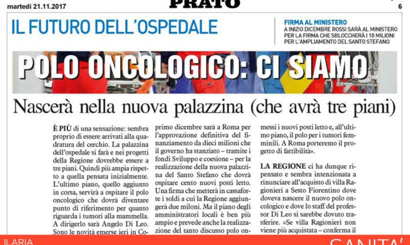 Polo Oncologico di Prato, possibilità più che concreta.