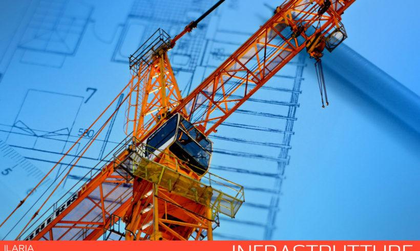Infrastrutture – In arrivo nuovi investimenti
