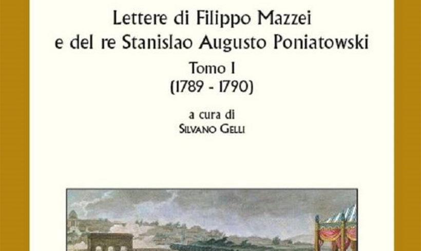 """Presentazione del libro """"Lettere di Filippo Mazzei e del Re Stanislao Augusto Poniatowski"""""""