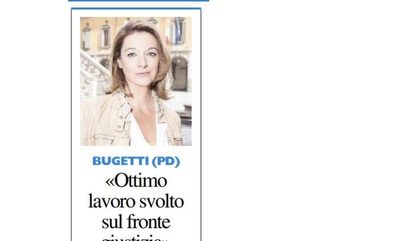 """Bugetti: """"Ottimo lavoro sul fronte Giustizia"""""""