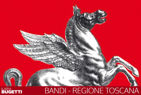 Nuovi Bandi Regione Toscana
