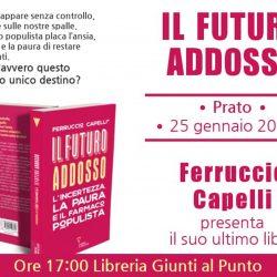 """Presentazione del libro """"Il Futuro Addosso"""" di F. Capelli"""