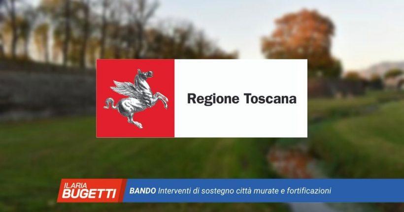 bando per interventi di sostegno alle città murate e fortificazioni della Toscana